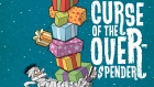 Curse of the overspender