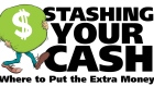 Stashing Your Cash