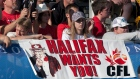 Halifaxl fans show their support for an East Coast franchise