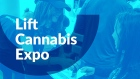 Lift Cannabis Expo brings marijuana industry into focus for investors