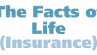 The Facts of Life Insurance
